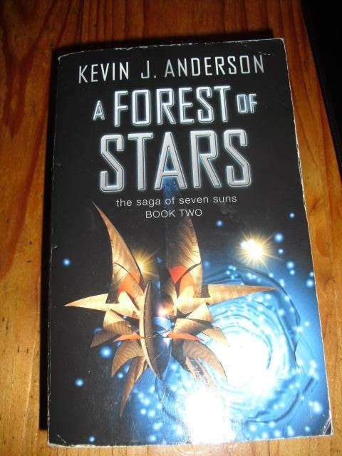 A forest of stars. The saga of the seven suns book two