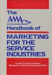 Congram, Carole A. / Friedman, Margaret L. (ed.) - The AMA handbook of marketing for the service industries.