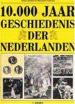 Jansma / Schroor - 10000  jaar  geschiedenis der Nederlanden