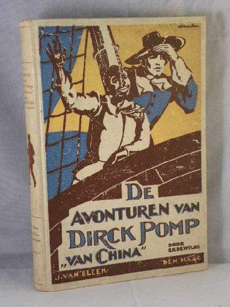 """Wilde, G.K. de - De avonturen van Dirck Pomp """"van China"""""""