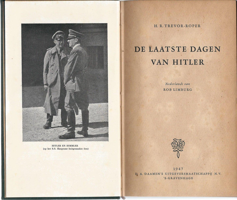 Trevor-Roper, H. R. - DE LAATSTE DAGEN VAN HITLER
