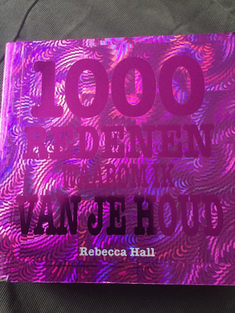 Rebecca Hall - 1000 redenen waarom ik van je houd