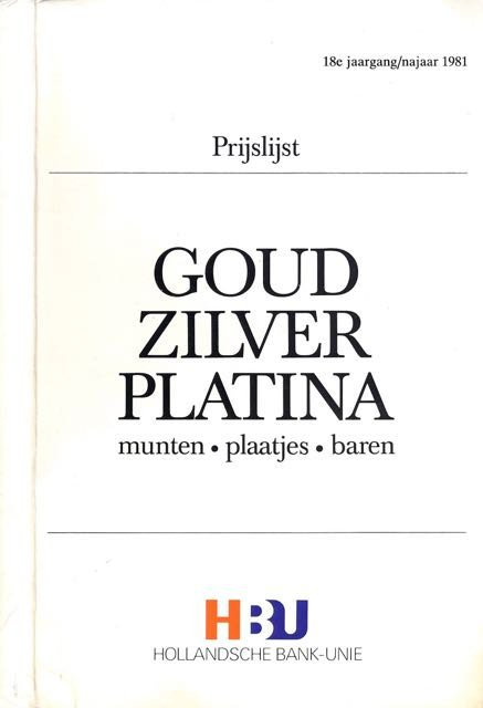 - Goud, Zilver, Platina: Munten, plaatjes, baren. Prijslijst.