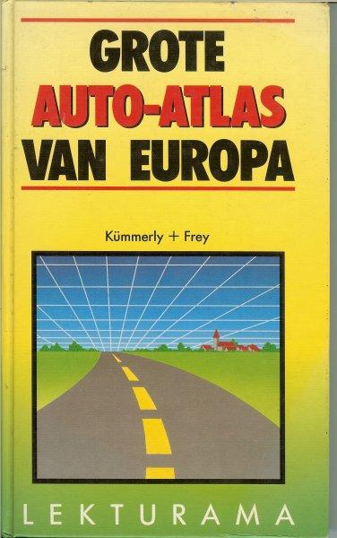 Kümmerley  +  Frey .. Vertaling : Jacques Hermus en Eddie Schaafsma - Grote Auto-Atlas van Europa