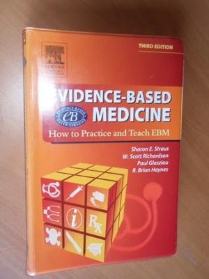 evidencebased medicine how to practice and teach ebm straus evidencebased medicine