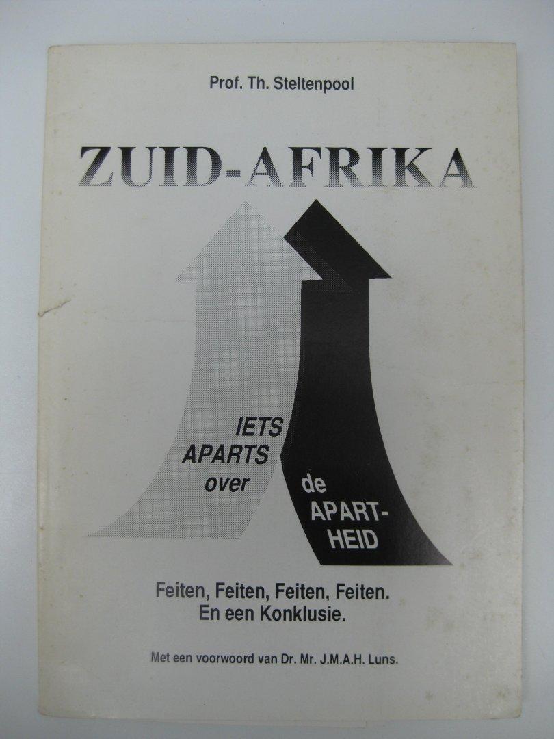 Steltenpool, Prof. Th. - Zuid-Afrika. Iets Aparts over de Apartheid. Feiten, Feiten, Feiten, En een Konklusie.