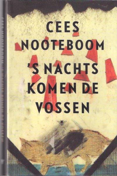 Nooteboom, Cees - 's Nachts komen de vossen / verhalen