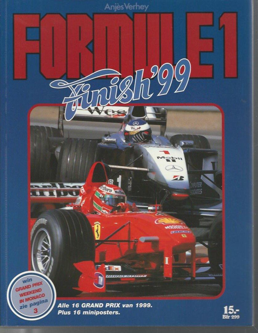 VERHEY, ANJèS - Formule 1 Finish '99 -Alle 16 grand Prix in beeld met uitslagen