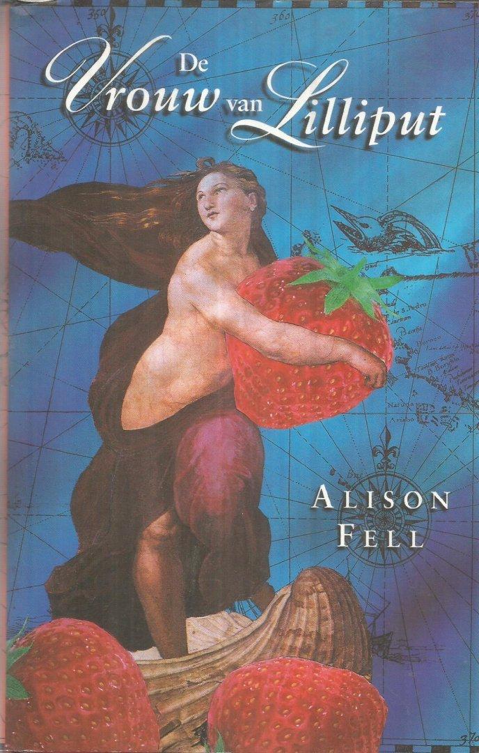 Fell, Alison - De vrouw van Lilliput