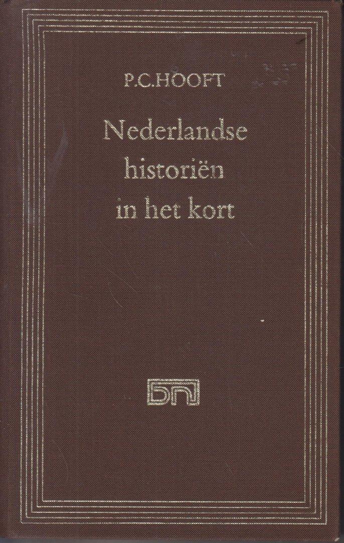 Hooft (16 March 1581 - 21 May 1647), Pieter Corneliszoon - Nederlandse historiën in het kort. Samengesteld en ingeleid door M. Nijhoff.