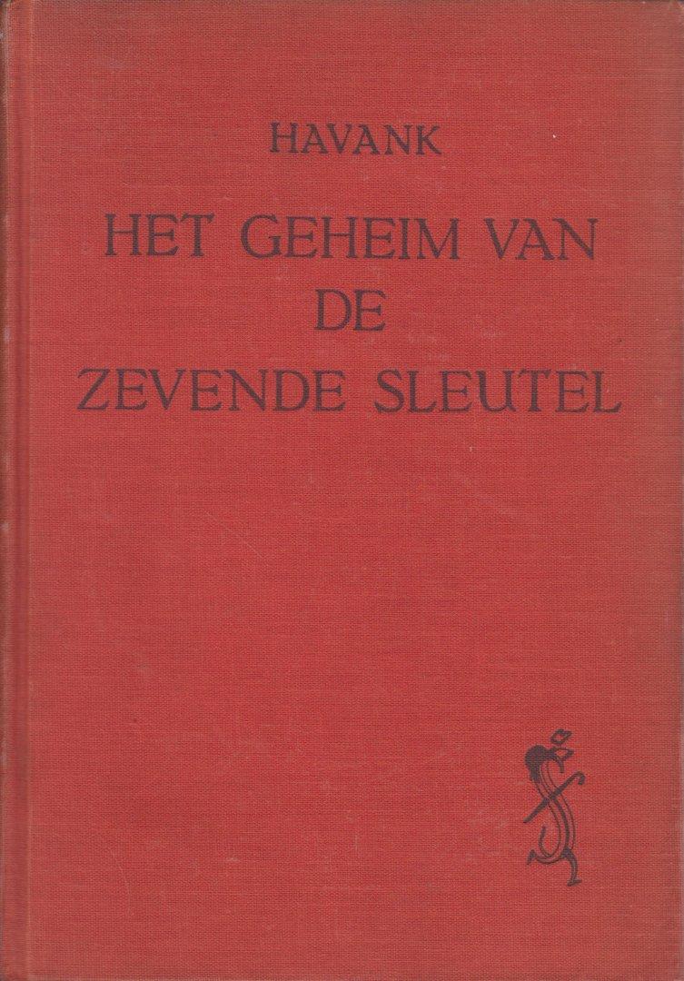 Havank, pseudoniem van Hendrikus Frederikus (Hans) van der Kallen (Leeuwarden, 19 februari 1904 - Leeuwarden 22 juni 1964) - Het geheim van de zevende sleutel