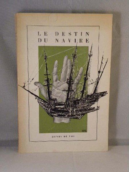 Vos, Henry de - Le destin du navire