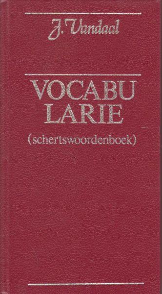 Vandaal (pseud. van J. van Veen), J. - Vandalismen - schertswoordenboek - Geillustreerd door Rudy de Jong.