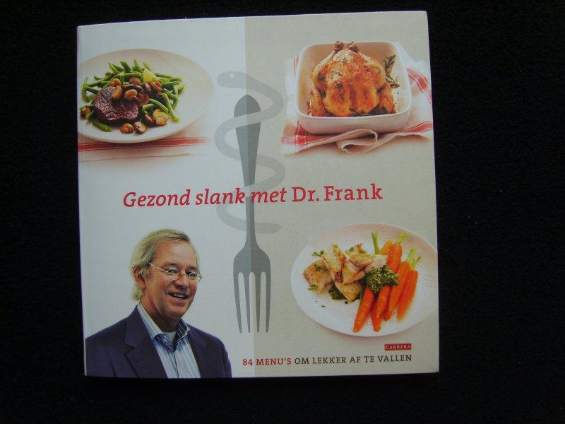 gezond slank met dokter frank deel 1