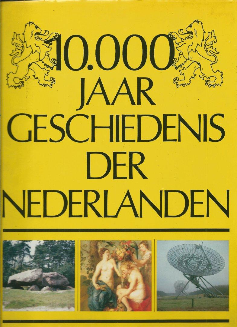 Diverse auteurs - 10.000 JAAR GESCHIEDENIS DER NEDERLANDEN ...