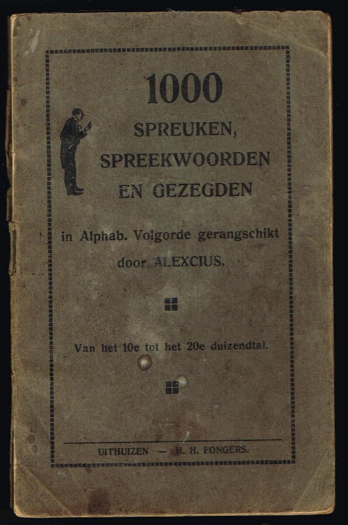 spreuken spreekwoorden Boekwinkeltjes.nl   Alexcius   1000 spreuken spreekwoorden en gezegden spreuken spreekwoorden