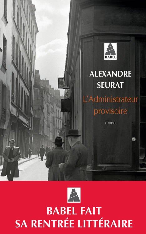 SEURAT, Alexandre - L'Administrateur provisoire