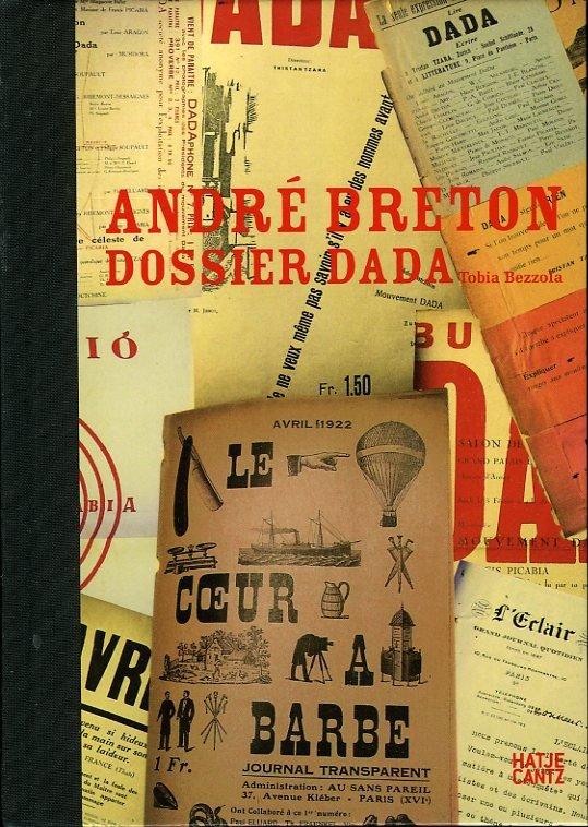 Andre Breton - Dossier Dada...