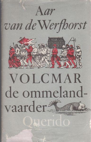Werfhorst, pseudoniem van Pieter Gerhardus (Piet) Jansen (Gronau, 3 maart 1907 - Wassenaar, 20 januari 1994), Aar van de - Volcmar de Ommelandvaarder. Met 40 pentekeningen van Leon Holman. Dit is het verhaal van Volcmar van Enesce, die het geluk verloor en het weer ging zoeken in de wijde wereld.
