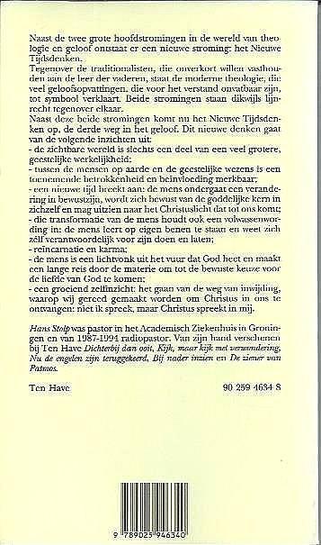Stolp , Hans  . [ ISBN 9789025946340 ] 1510 - Het  Nieuwe  Tijdsdenken . ( De derde weg in het geloof . )  Naast de twee grote hoofdstromingen in de wereld van theologie en geloof ontstaat er een nieuwe stroming: het Nieuwe Tijdsdenken. Tegenover de traditionalisten, die onverkort willen -