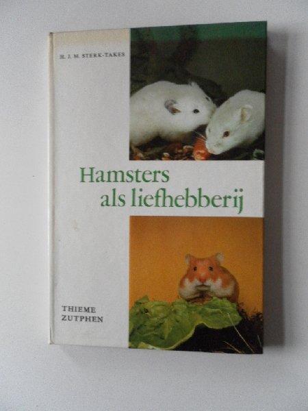 Sterk-Takes, H.J.M. - Hamsters als liefhebberij