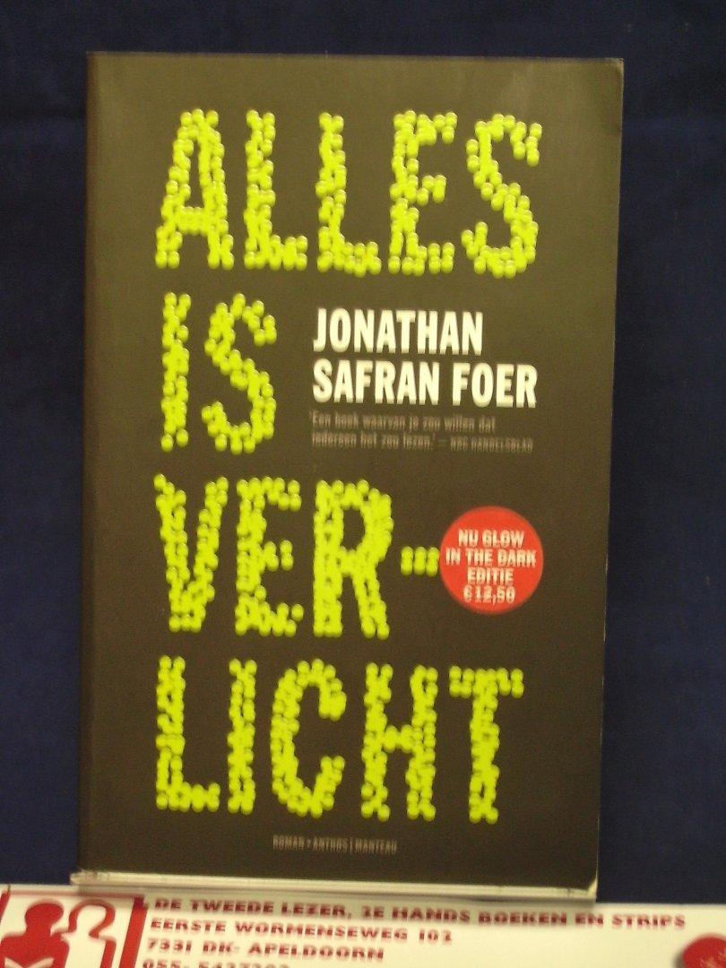 Boekwinkeltjes.nl - Foer, Jonathan Safran - Alles is verlicht / Glow ...