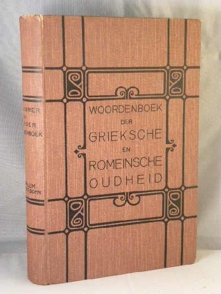Schlimmer en De Boer - Woordenboek der Grieksche en Romeinsche oudheid                                   che oudheid