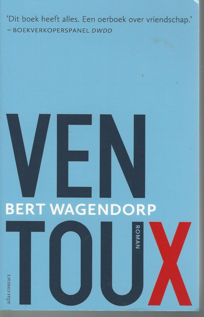 WAGENDORP, BERT - Ventoux