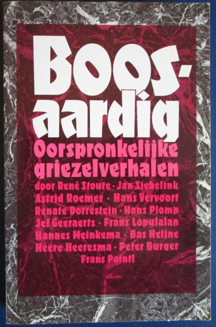 Bijeengebracht door Robbert-Henk Zuidinga - Boosaardig / Oorspronkelijke griezelverhalen door 13 Nederlandstalige schrijvers