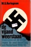 - de vijand weerstaan, Bladzijden tegen de nazi-bezetting van nederland 1940-1945