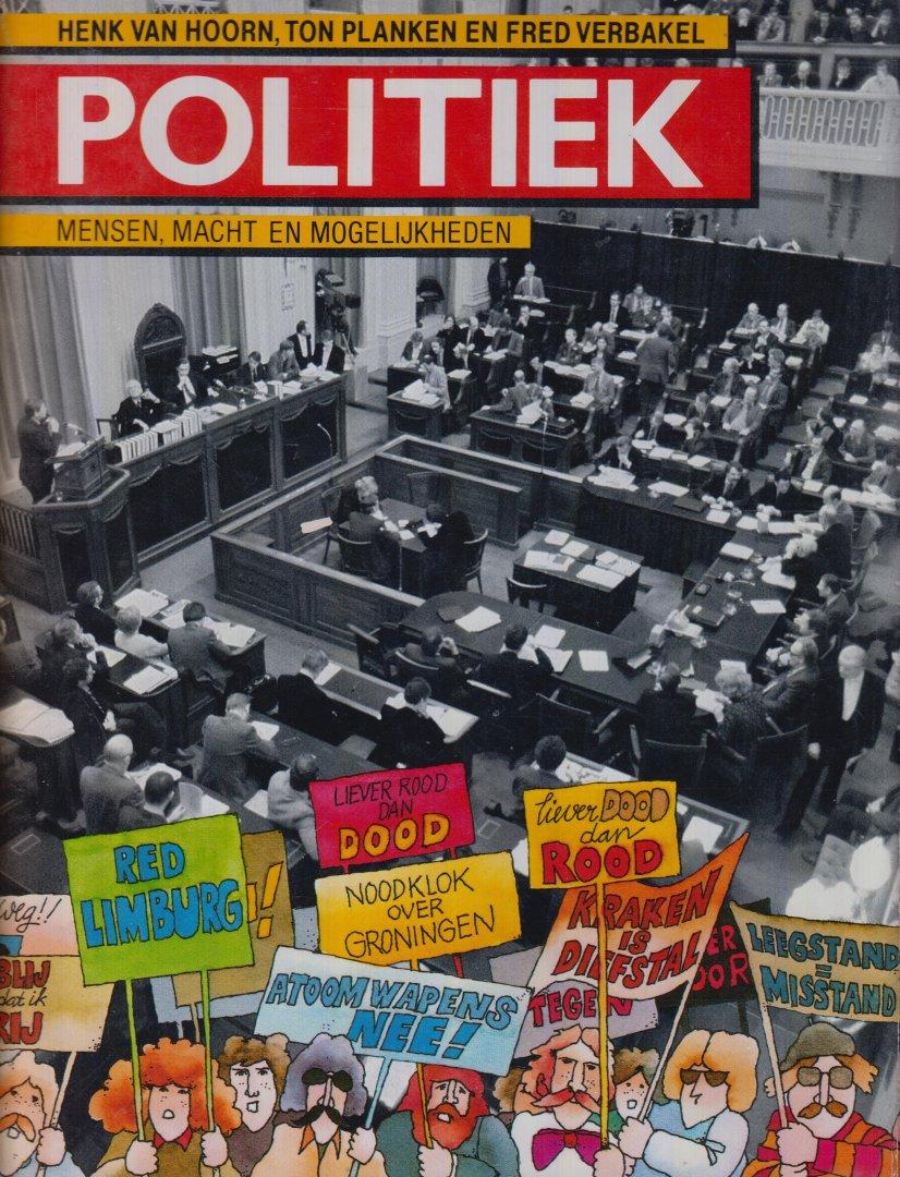 Hoorn Ton Planken en Fred Verbrakel, Henk van - Politiek. Mensen, macht en mogelijkheden