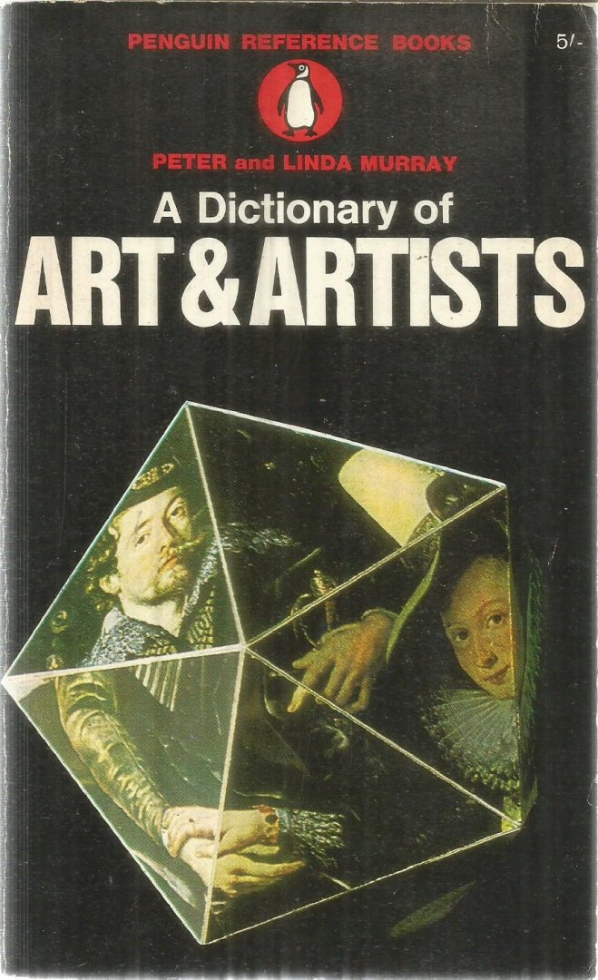 Murray, Peter and Linda - A dictionary of Art & Artists