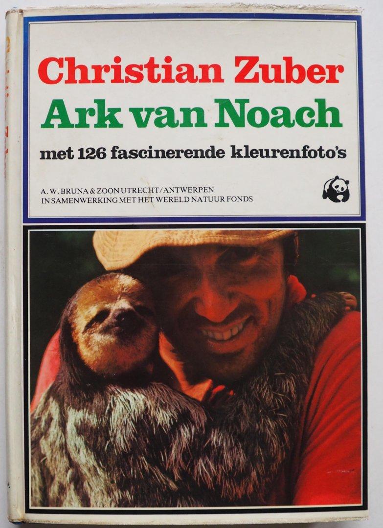 Zuber Christian, vert. Scheepmaker Henny - Ark van Noach Met 126 fascinerende kleurenfoto`s In samenwerking met het wereld natuurfonds