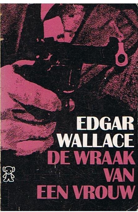 Wallace, Edgar - De wraak van een vrouw
