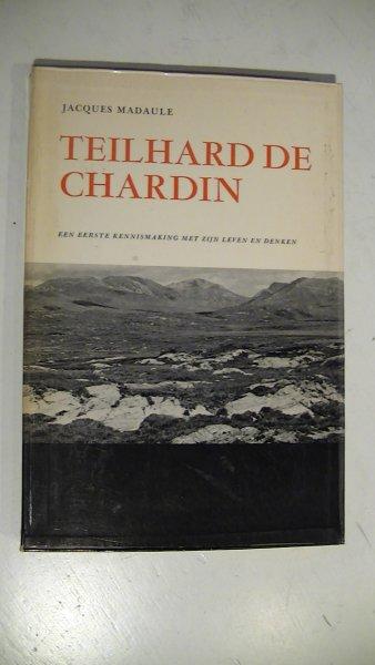 Madaule, Jacques - Teilhard de Chardin - Een eerste Kennismaking met zijn Leven en Denken