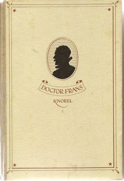 Norel (Harlingen, 9 november 1899 - Baarn, 4 mei 1971), Klaas - Doctor Frans - Met teekeningen van Annelis Kuiper
