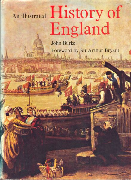 Burke, John - An illustrated History of England
