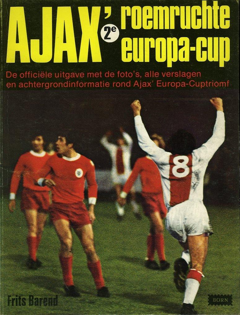 Ajax' 2e roemruchte Europa-...