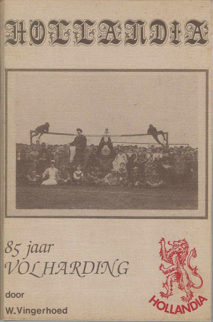 VINGERHOED, W. - Hollandia -85 jaar Volharding