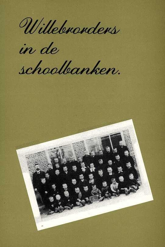 Raaijmakers, Jan (vz) - Willebrorders in de schoolbanken