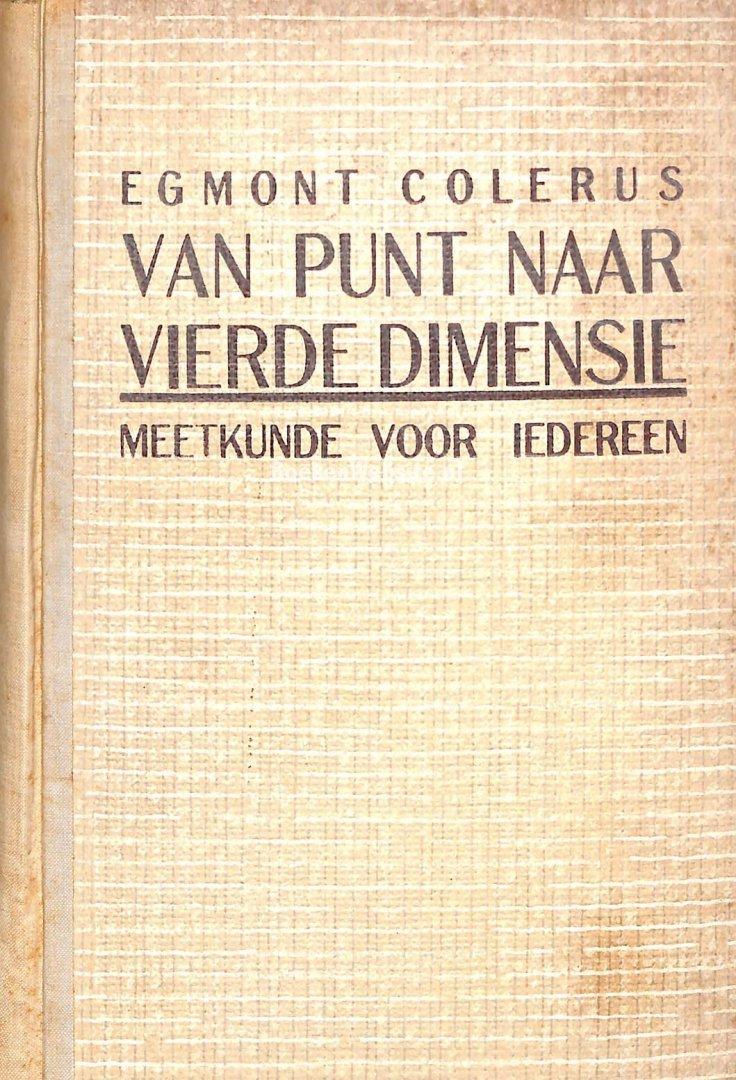 Colerus, Egmont - Van Punt naar Vierde Dimensie