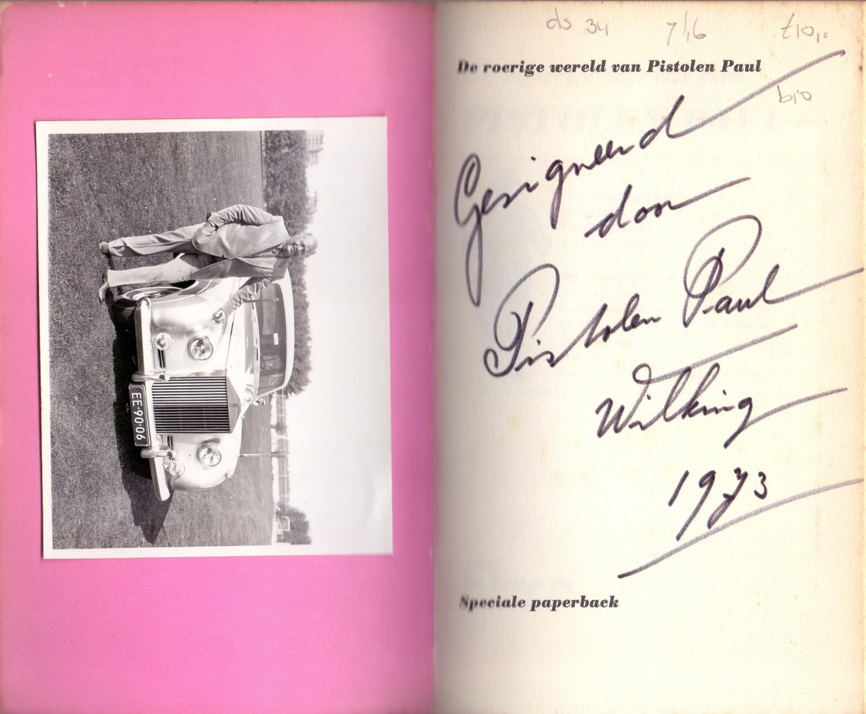 Boekwinkeltjes nl   Wilking, Paul A  (Pistolen Paultje) (ds34)   De roerige were