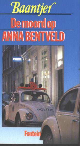 Baantjer, A. C. - DE MOORD OP ANNA BENTVELD - DETECTIVEROMAN