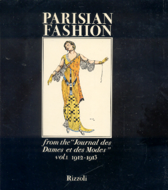 "Ricci, Franco Maria - Parisian Fashion from the ""Journal des Dames et des Modes"" (Vol. I  1912-1913 + Vol. II  1913-1914)"