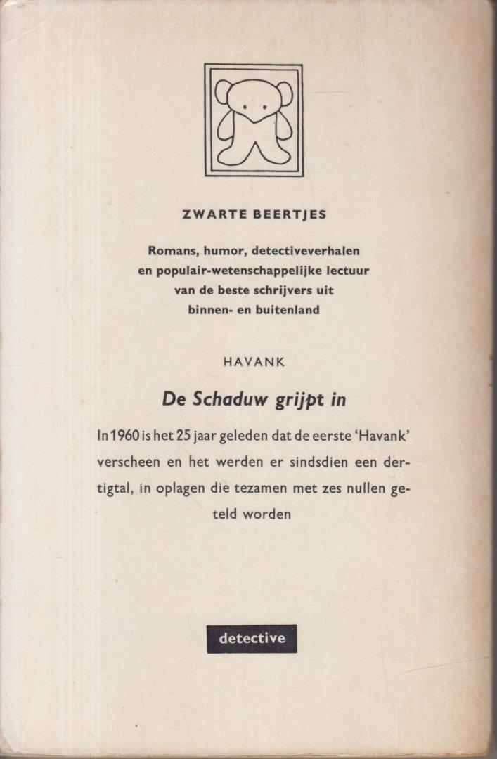 Havank (Pseudoniem van Hendrikus Frederikus (Hans) van der Kallen (Leeuwarden, 19 februari 1904 – Leeuwarden 22 juni 1964)) - De Schaduw grijpt in