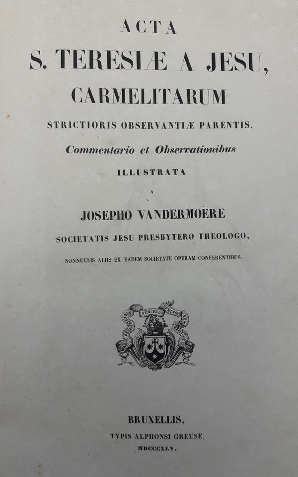 Joseph Vandermoere - Acta S. Teresiae a Jesu