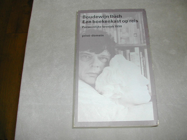 bch boudewijn een boekenkast op reis persoonlijke kroniek 1998