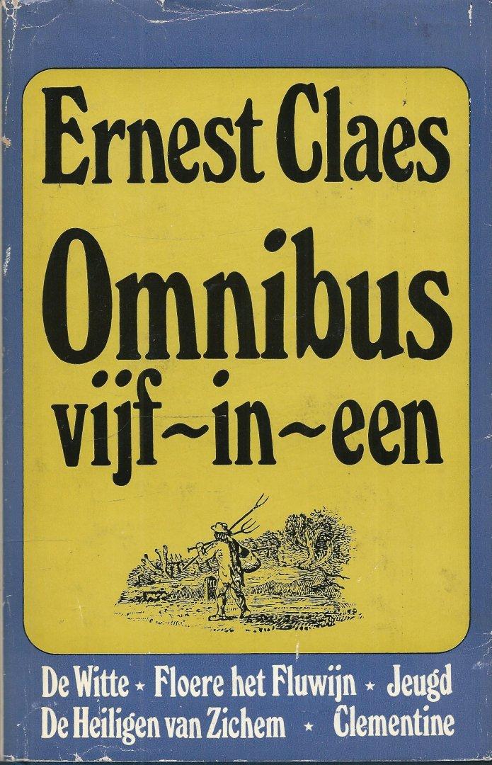 Claes, Ernest - OMNIBUS VIJF-IN-ÉÉN - 1. DE WITTE 2. FLOERE HET FLUWIJN 3. JEUGD 4. DE HEILIGEN VAN ZICHEM 5. CLEMENTINE