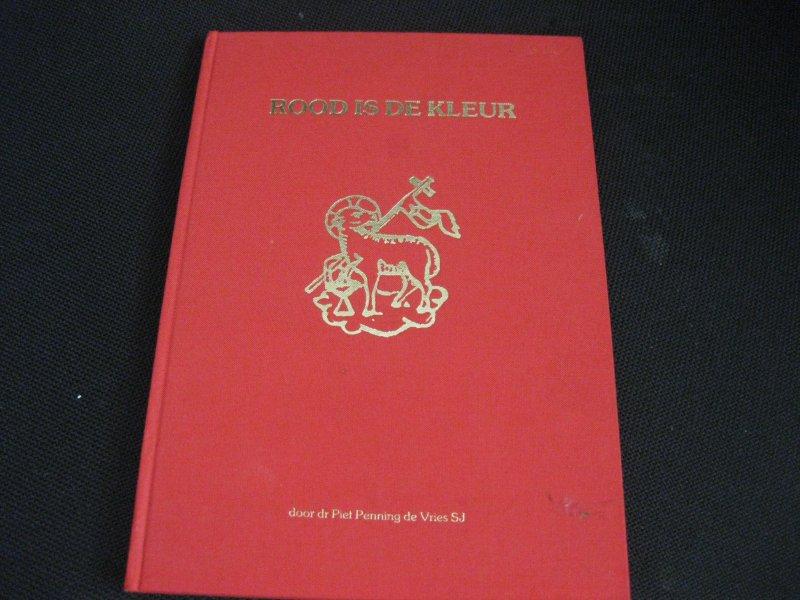 De Kleur Rood : Boekwinkeltjes rood is de kleur een geestelijk portret van de