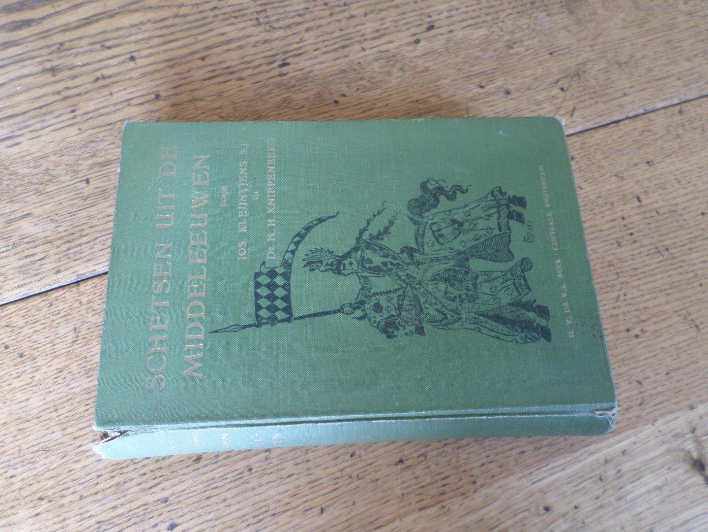 Kleijntjes, S.J. Jos en dr. H.H. Knippenberg (bewerkt en verzameld door) - Schetsen uit de Middeleeuwen